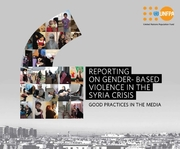 Reporting on Gender-Based Violence in the Syria Crisis