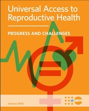 Universal Access to Reproductive Health: Progress and Challenges